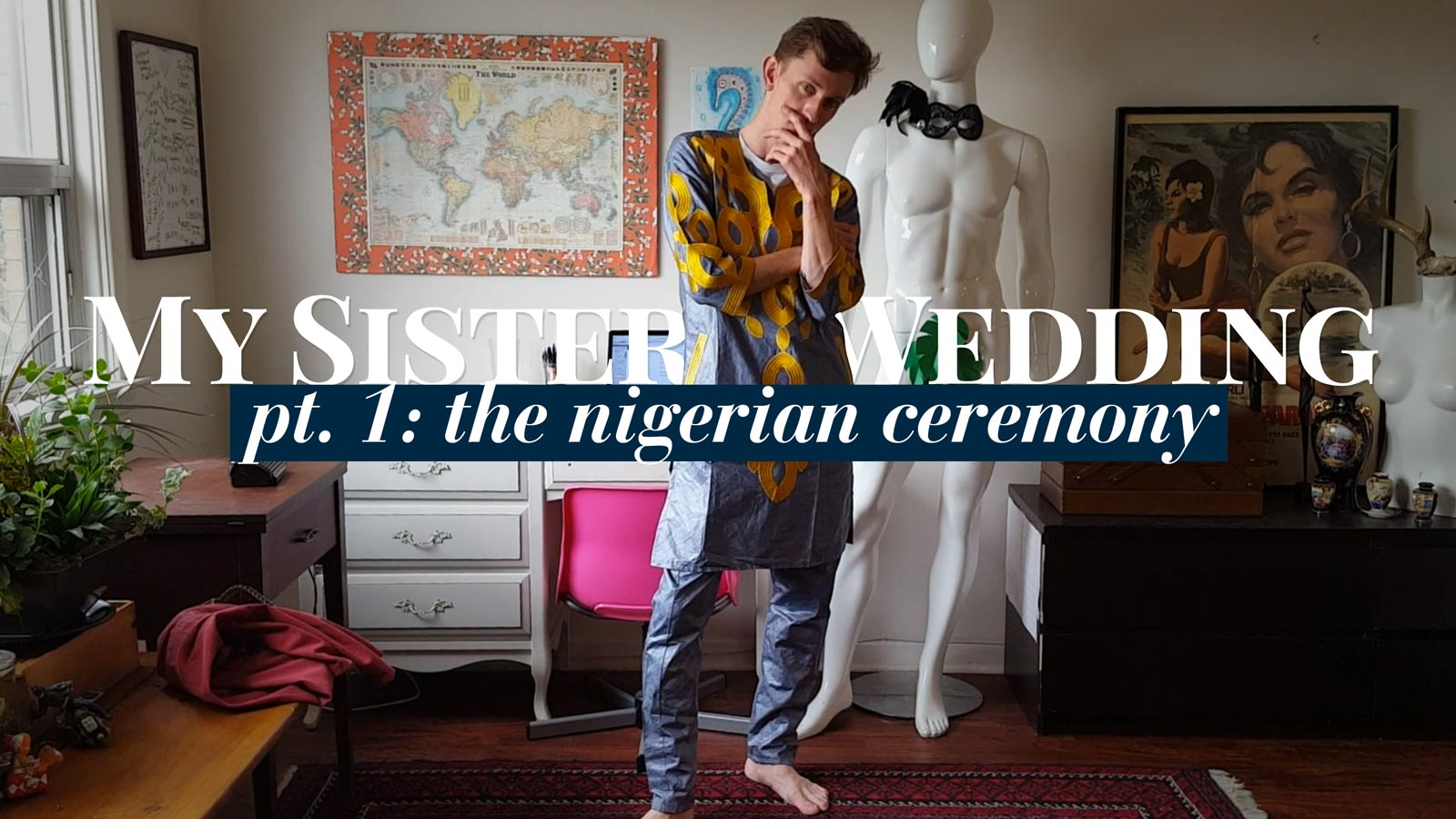 My Sister's Wedding, Pt 1: The Nigerian Ceremony